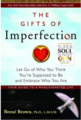 Gifts of Imperfection