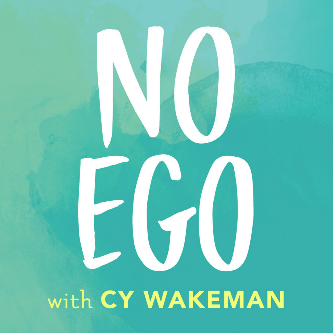 No Ego Podcast with Cy Wakeman